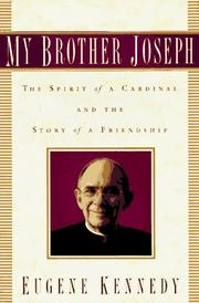 MY BROTHER JOSEPH by Eugene Kennedy