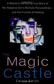THE MAGIC CASTLE by Carole Smith