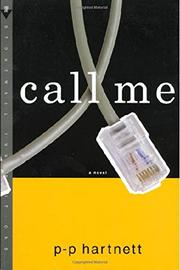 CALL ME by P.P. Hartnett