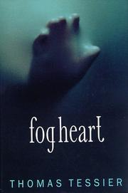FOG HEART by Thomas Tessier