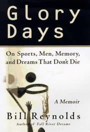 GLORY DAYS by Bill Reynolds