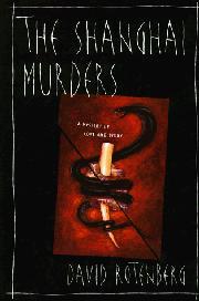 THE SHANGHAI MURDERS by David Rotenberg