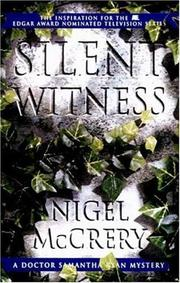 SILENT WITNESS by Nigel McCrery
