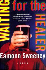 WAITING FOR THE HEALER by Eamonn Sweeney