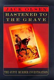 HASTENED TO THE GRAVE by Jack Olsen