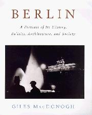 BERLIN by Giles MacDonogh