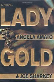 LADY GOLD by Angela Amato