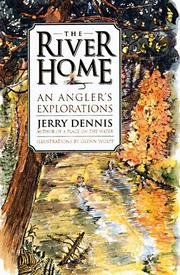 THE RIVER HOME by Jerry Dennis