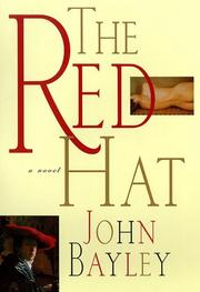 THE RED HAT by John Bayley