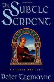 THE SUBTLE SERPENT by Peter Tremayne