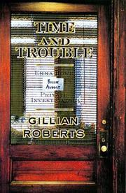 TIME AND TROUBLE by Gillian Roberts