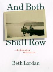 AND BOTH SHALL ROW by Beth Lordan