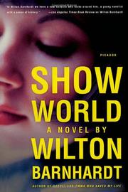 SHOW WORLD by Wilton Barnhardt