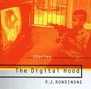 THE DIGITAL HOOD by P.J. Rondinone