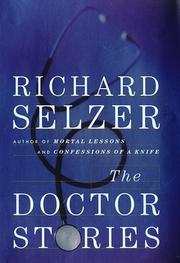 THE DOCTOR STORIES by Richard Selzer