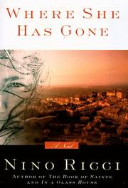 WHERE SHE HAS GONE by Nino Ricci