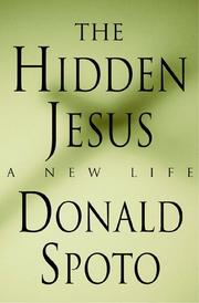 THE HIDDEN JESUS by Donald Spoto