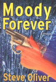 MOODY FOREVER by Steve Oliver