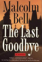 THE LAST GOODBYE by Malcolm Bell