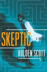 SKEPTIC by Holden Scott