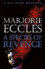 A SPECIES OF REVENGE by Marjorie Eccles