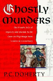 GHOSTLY MURDERS by P.C. Doherty