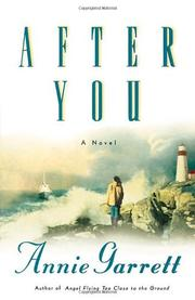 AFTER YOU by Annie Garrett