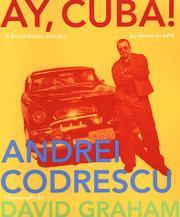 AY, CUBA! by Andrei Codrescu