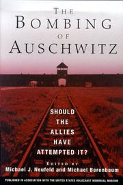 THE BOMBING OF AUSCHWITZ by Michael J. Neufeld