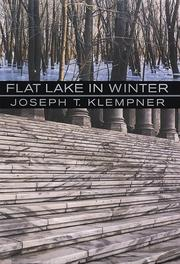 FLAT LAKE IN WINTER by Joseph T. Klempner