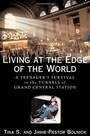 LIVING AT THE EDGE OF THE WORLD by Tina S.