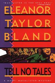 TELL NO TALES by Eleanor Taylor Bland