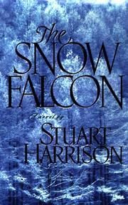 THE SNOW FALCON by Stuart Harrison