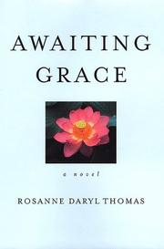 AWAITING GRACE by Rosanne Daryl Thomas