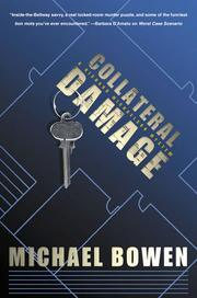 COLLATERAL DAMAGE by Michael Bowen