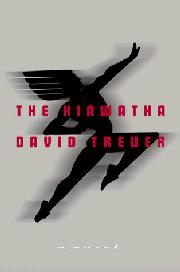 THE HIAWATHA by David Treuer