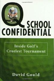 Q SCHOOL CONFIDENTIAL by David Gould