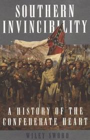 SOUTHERN INVINCIBILITY by Wiley Sword