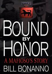 BOUND BY HONOR by Bill Bonanno