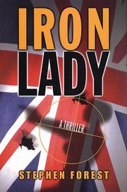 IRON LADY by Stephen Forest