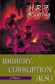 BRIBERY, CORRUPTION ALSO by H.R.F. Keating
