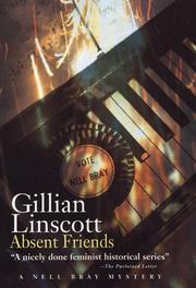 ABSENT FRIENDS by Gillian Linscott