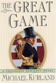 THE GREAT GAME by Michael Kurland