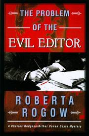 THE PROBLEM OF THE EVIL EDITOR by Roberta Rogow