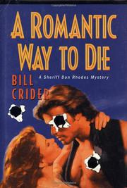 A ROMANTIC WAY TO DIE by Bill Crider