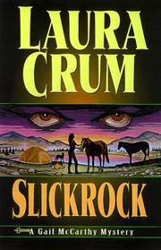 SLICKROCK by Laura Crum