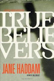TRUE BELIEVERS by Jane Haddam