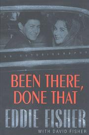 BEEN THERE, DONE THAT by Eddie Fisher