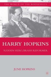 Book Cover for HARRY HOPKINS: SUDDEN HERO, BRASH REFORMER