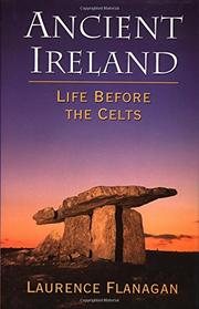 ANCIENT IRELAND by Laurence Flanagan